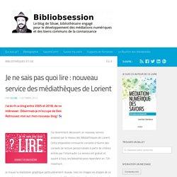Je ne sais pas quoi lire : nouveau service des médiathèques de Lorient -