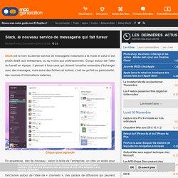 Slack, le nouveau service de messagerie qui fait fureur