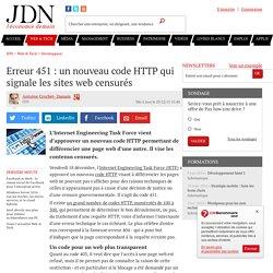 Erreur 451 : un nouveau code HTTP qui signale les sites web censurés