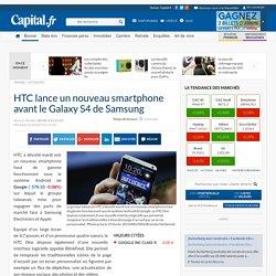 HTC lance un nouveau smartphone avant le Galaxy S4 de Samsung