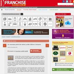 Un nouveau point de vente La Mie Câline à Soissons - Franchise LA MIE CALINE