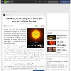 CoRot Sol 1, un nouveau jumeau solaire plus vieux de 2 milliards d'années