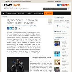 Olympe Santé : le nouveau centre sportif innovant !