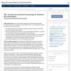 TJS : le nouveau standard de partage de données géo-statistiques