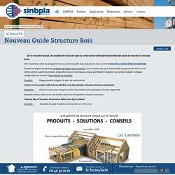 SINBPLA / Nouveau Guide Structure Bois / 03/2016