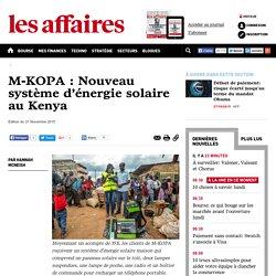 M-KOPA : Nouveau système d'énergie solaire au Kenya