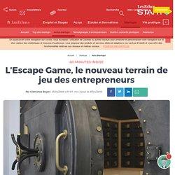 L'Escape Game, le nouveau terrain de jeu des entrepreneurs