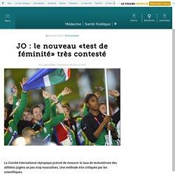 JO : le nouveau «test de féminité» très contesté