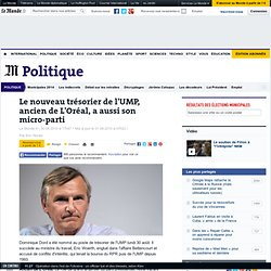 Le nouveau trésorier de l'UMP, ancien de L'Oréal, a aussi son micro-parti