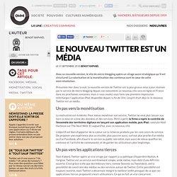 Le nouveau Twitter est un média » Article » OWNI, Digital Journalism
