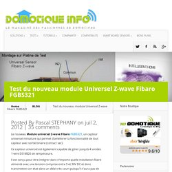Test du nouveau module Universel Z-wave Fibaro FGBS321