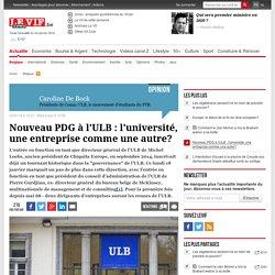 Nouveau PDG à l'ULB : l'université, une entreprise comme une autre?