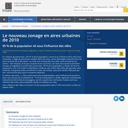 Le nouveau zonage en aires urbaines de 2010 - Insee Première - 1374