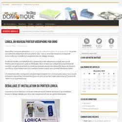 Lorica, un nouveau portier vidéophone par Orno - ..