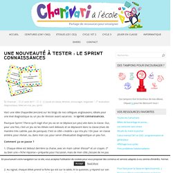 Une nouveauté à tester : le sprint connaissances – Charivari à l'école