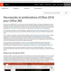 Nouveautés et améliorations d'Office2016 pour Office365 - Support Office