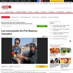 [Ouest-France] - Les nouveautés du Prix Bayeux-Calvados