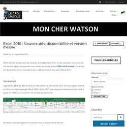 Excel 2016 : Nouveautés, disponibilité et version d'essai
