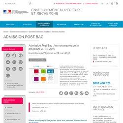 Admission Post Bac : les nouveautés de la procédure A.P.B. 2015