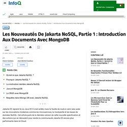 Les Nouveautés De Jakarta NoSQL, Partie 1 : Introduction Aux Documents Avec MongoDB