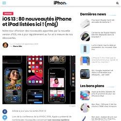 iOS 13 : 80 nouveautés iPhone et iPad listées ici ! (màj)