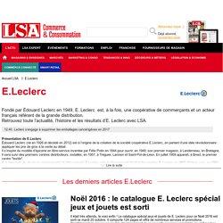 Infos, actus et nouveautés de la marque E.Leclerc sur LSA Conso
