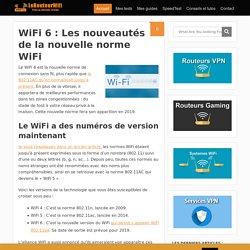 WiFi 6 : Les nouveautés de la nouvelle norme WiFi - Routeur-Wifi