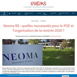 Neoma BS : quelles nouveautés pour le PGE et l'organisation de la rentrée 2020 ?