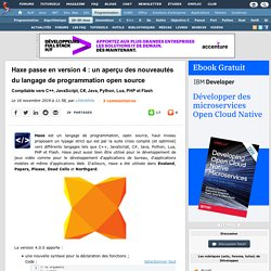 Haxe passe en version 4 : un aperçu des nouveautés du langage de programmation open source compilable vers C++, JavaScript, C#, Java, Python, Lua, PHP et Flash