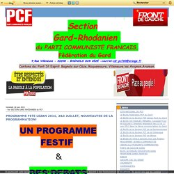 PROGRAMME FETE LEZAN 2011, 2&3 JUILLET, NOUVEAUTES DE LA PROGRAMMATION! - Le blog de SECTION GARD VALLEE DU RHÔNE du PCF