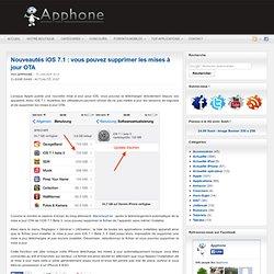 Nouveautés iOS 7.1 : vous pouvez supprimer les mises à jour OTA
