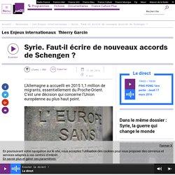 Syrie. Faut-il écrire de nouveaux accords de Schengen?