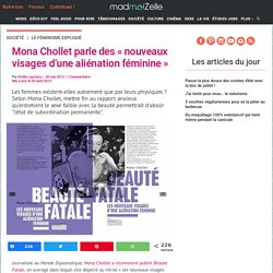 Beauté fatale, les nouveaux visages d'une aliénation féminine – Mona Chollet