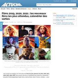 Films 2012, 2013, 2014 : sorties et nouveaux films, calendrier des plus attendus