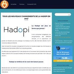 Tous les nouveaux changements de la Hadopi en 2017