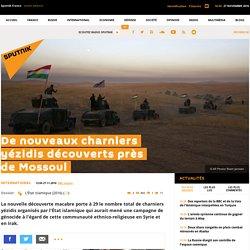 De nouveaux charniers yézidis découverts près de Mossoul