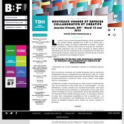 Nouveaux usages et espaces collaboratifs et créatifs