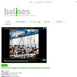 Web TV / Web Radio : Nouveaux usages et espaces collaboratifs et créatifs