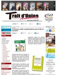 TRAIT D UNION 11/04/12 3 nouveaux outils complémentaires pour le Bio en Limousin