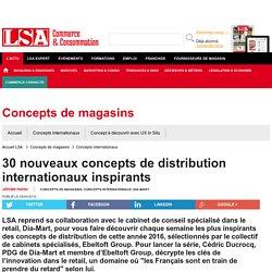 30 nouveaux concepts de distribution...