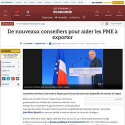 Conjoncture : De nouveaux conseillers pour aider les PME à exporter