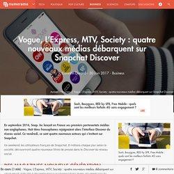 Vogue, L'Express, MTV, Society : quatre nouveaux médias débarquent sur Snapchat Discover - Business