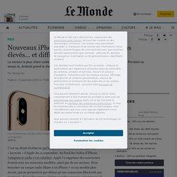 Nouveaux iPhone: des prix de plus en plus élevés… et difficiles à justifier