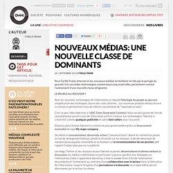 Nouveaux médias: une nouvelle classe de dominants » Article » OWNI, Digital Journalism