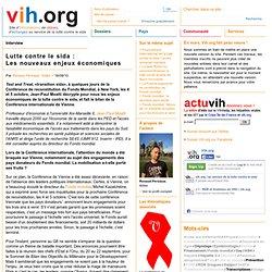 Lutte contre le sida: Les nouveaux enjeux économiques