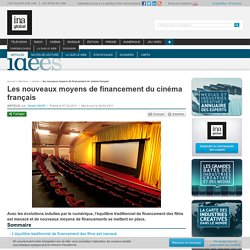 Ideas - Article - New Ways of Financing French Movies