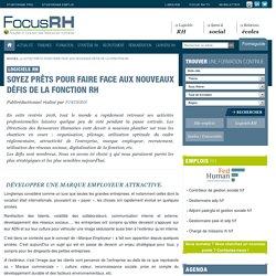 Soyez prêts pour faire face aux nouveaux défis de la fonction RH - Logiciels RH - Focus RH
