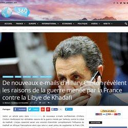 De nouveaux e-mails d'Hillary Clinton révèlent les raisons de la guerre menée par la France contre la Libye de Khadafi