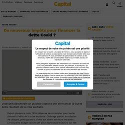 De nouveaux impôts pour financer la dette Covid ?