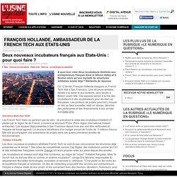 Deux nouveaux incubateurs français aux Etats-Unis : pour quoi faire ?